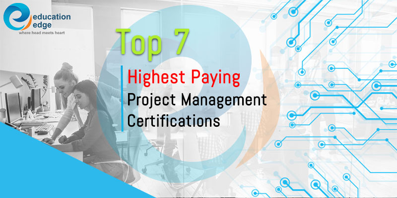 Top 7 highest paying project management certifications
