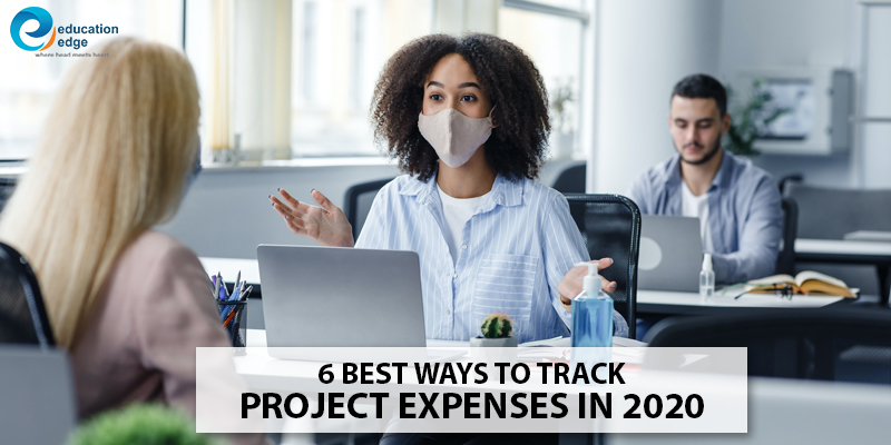 6 Best Ways to Track Project Expenses in 2020