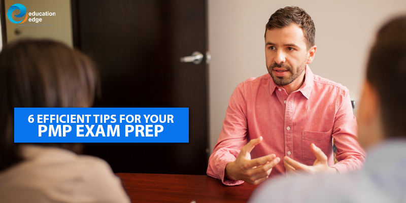 6 efficient tips for your PMP Exam prep