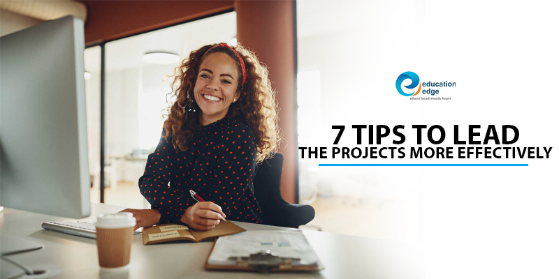 7 tips to lead the projects more effectively