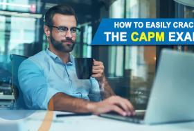 How to easily crack the CAPM Exam?