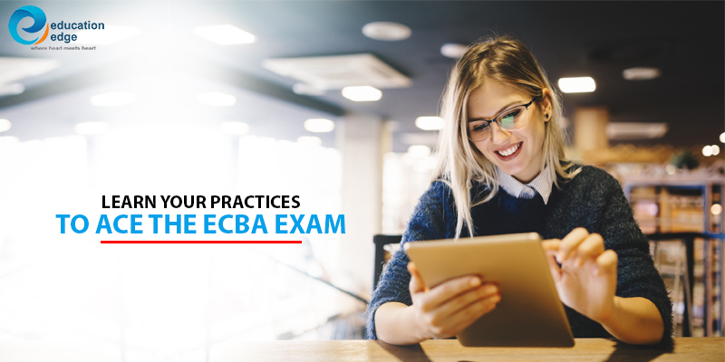 Learn your practices to ace the ECBA Exam