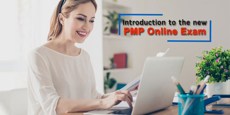 Introduction to the new PMP Online Exam
