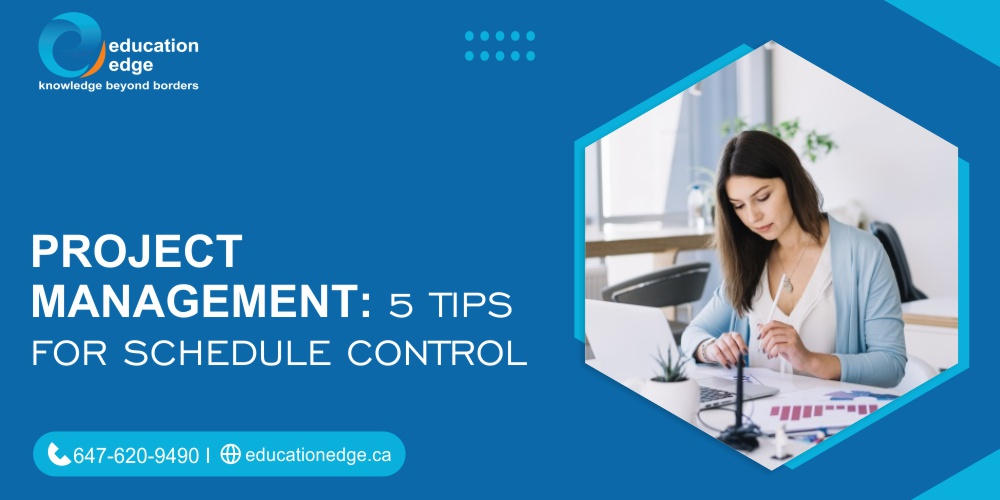 Project Management 5 Tips for Schedule Control