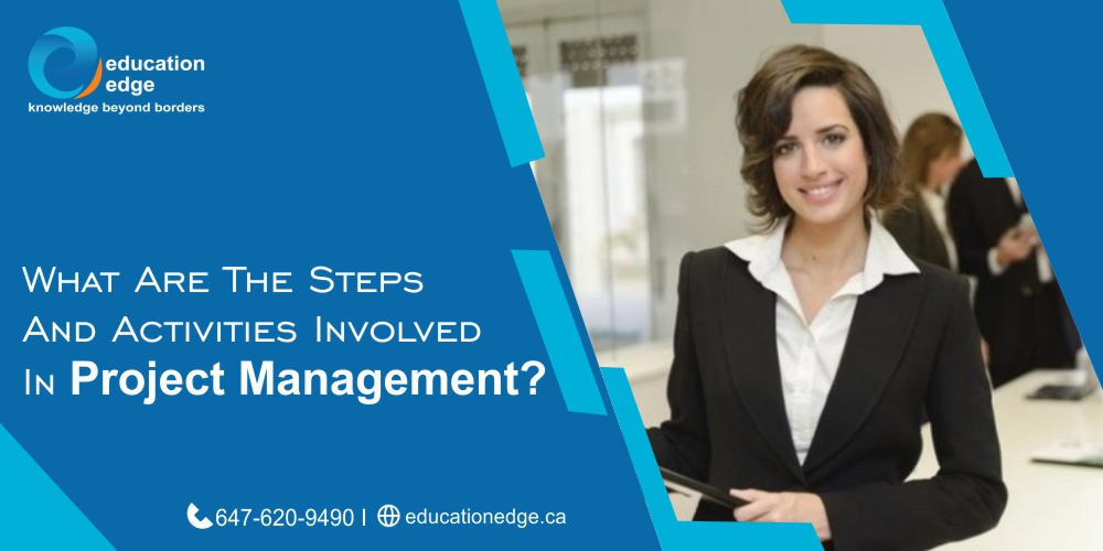 What Are the Steps and Activities Involved in Project Management?