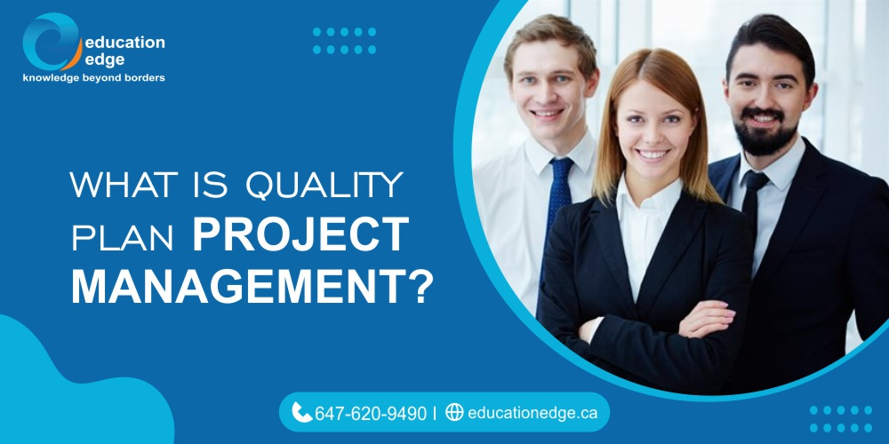 What Is Quality Plan Project Management