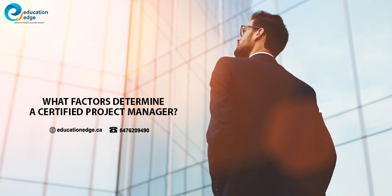 What factors determine a certified project manager?